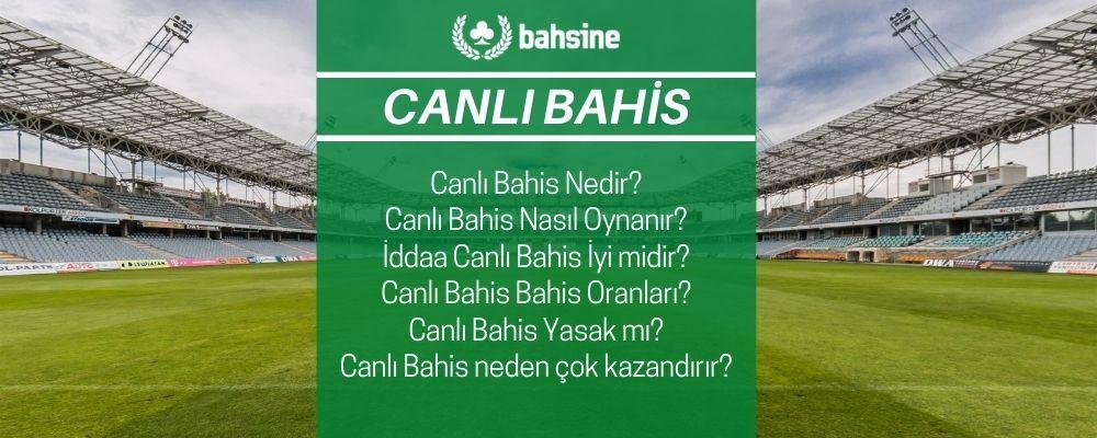 Canli Bahis - Canli Bahis Nasil Oynanir - canli iddaa